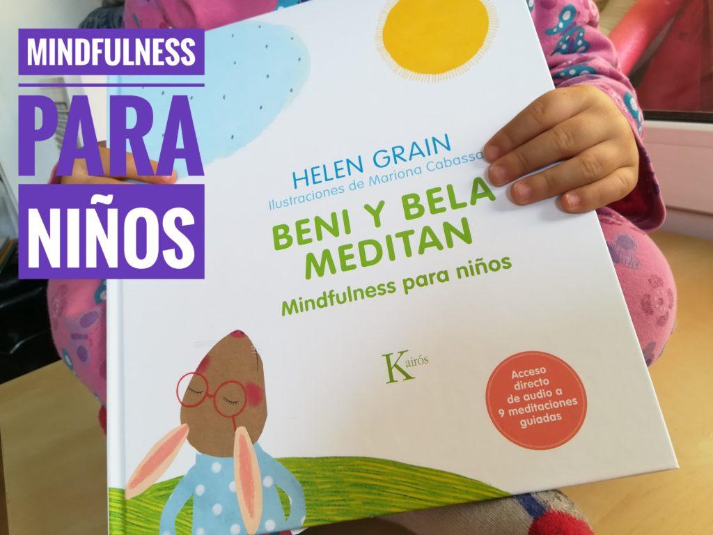 IMG 20180401 143418 01 1024x768 - Mindfulness para niños con Beni y Bela meditan