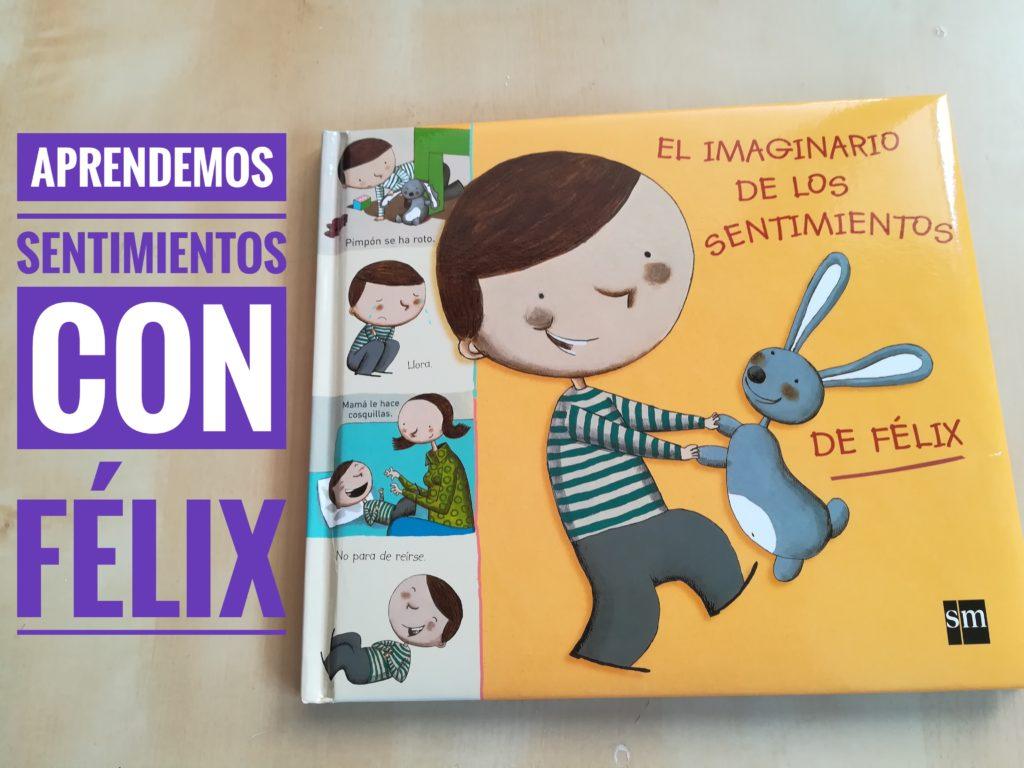 IMG 20180401 145231 01 1024x768 - Aprender sentimientos con El imaginario de los sentimientos de Félix