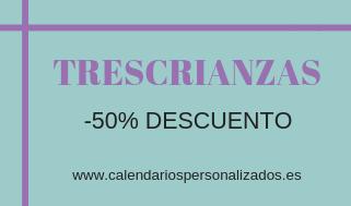 TRESCRIANZAS - Regala Calendarios Personalizados. Con descuentazo!